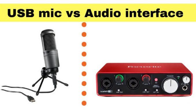 USB mic vs Audio interface