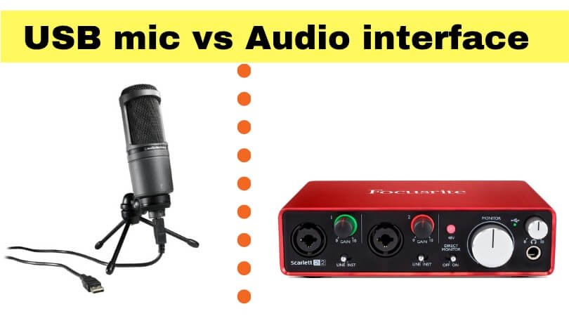USB mic vs Audio interface