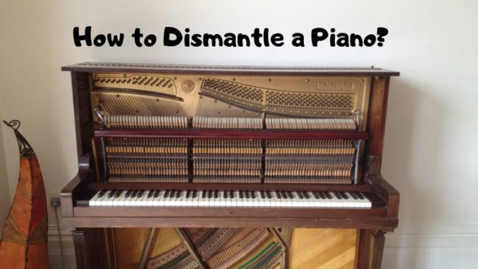 How to Dismantle a Piano_