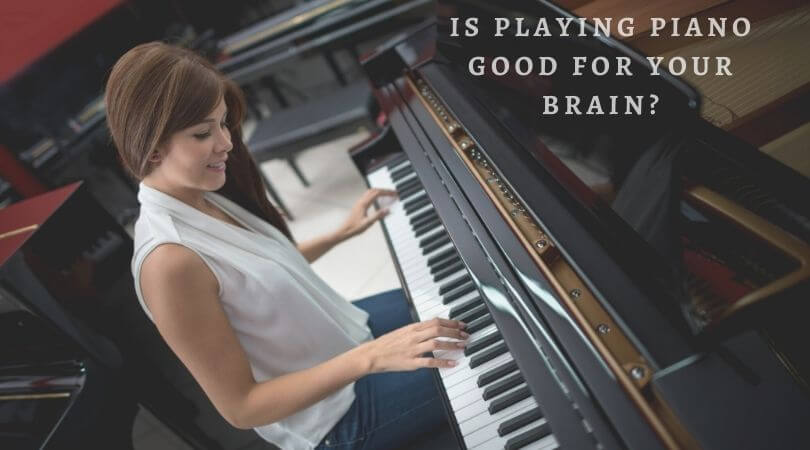 Is Playing Piano Good for Your Brain?